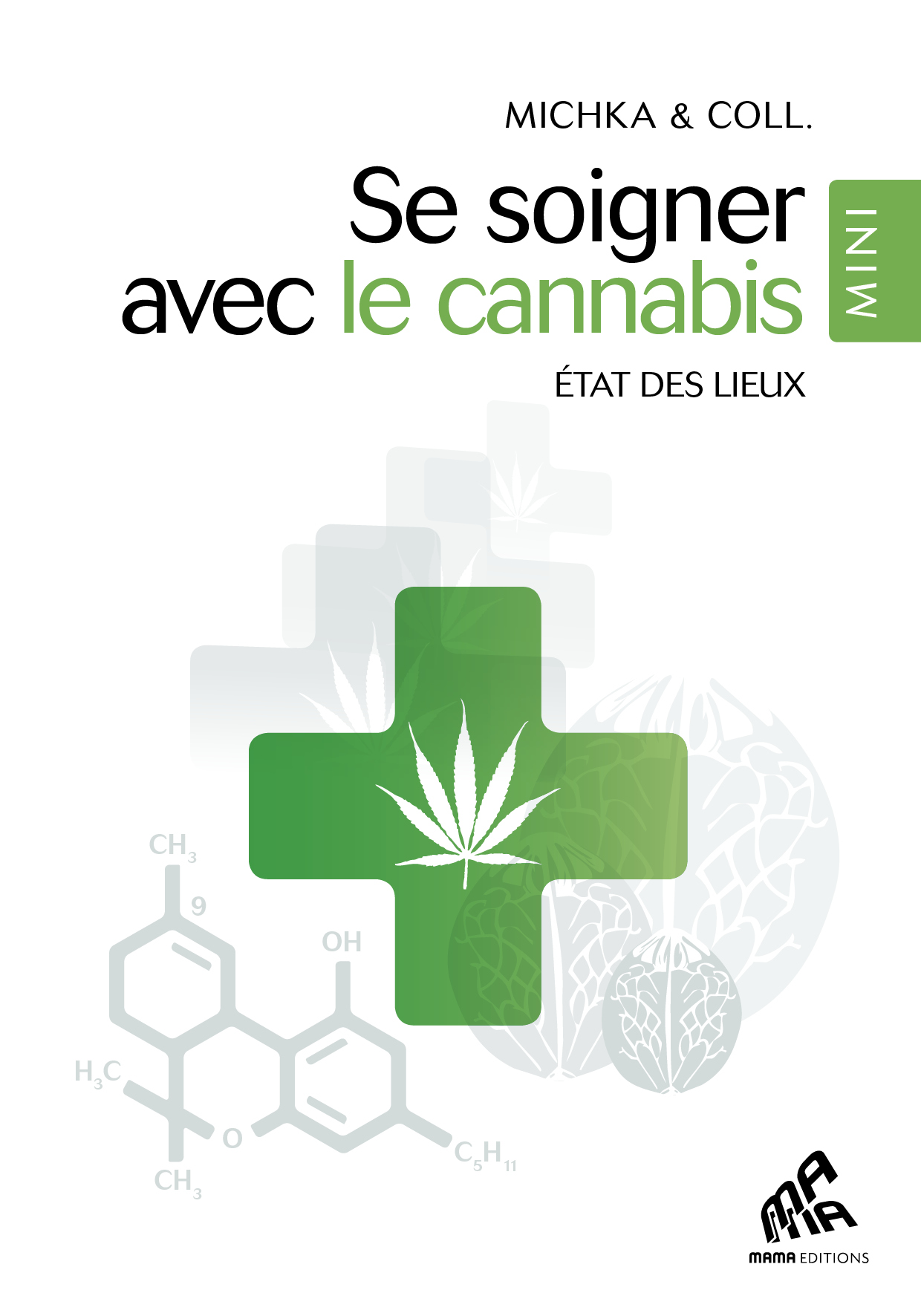 Se soigner avec le cannabis - Mini Edition