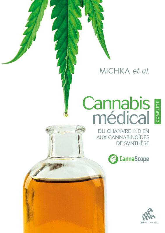 Cannabis médical - Édition Complète